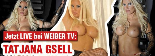 Tatjana Gsell im Weiber TV Sexchat